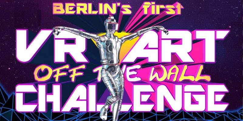 """Awards of Berlin's first VR art challenge: """"Off The Wall"""""""