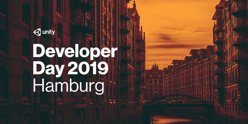 Unity Developer Day: Hamburg 2019