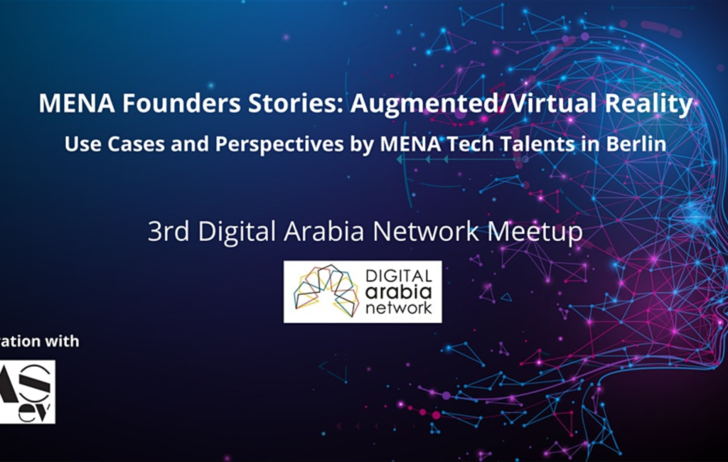 MENA Founders Stories: Augmented/Virtual Reality