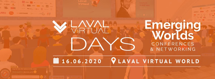 Laval Virtual Days: Emerging Worlds