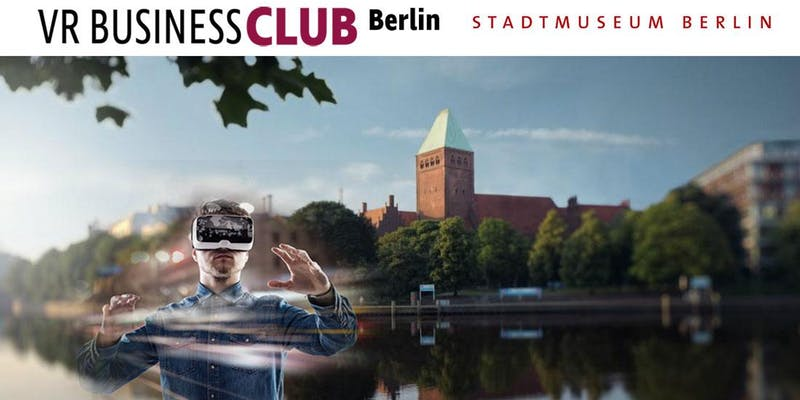 VR Business Club mit dem Märkischen Museum Berlin