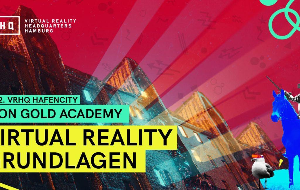 Neon Gold Academy: Virtual Reality Grundlagen