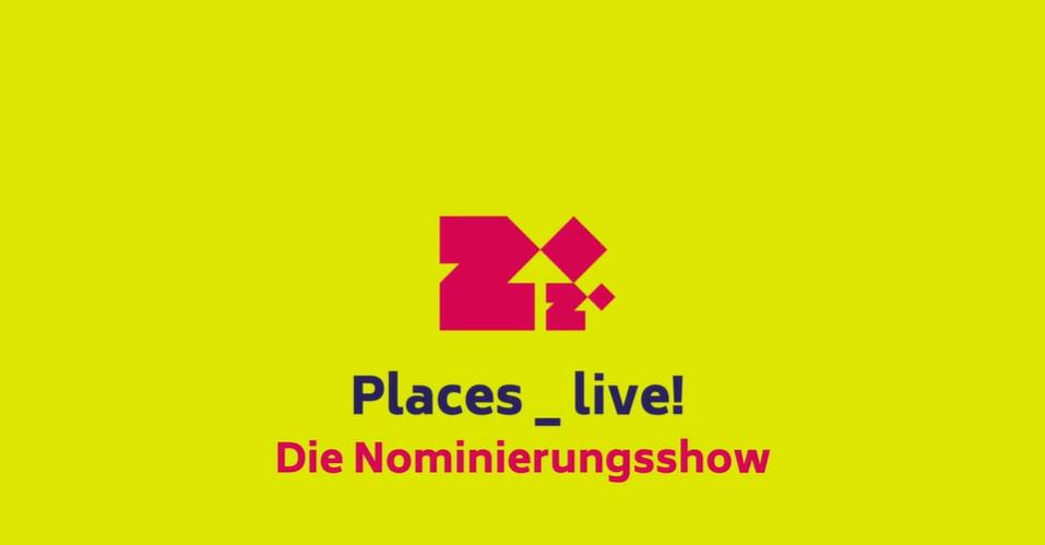 Places _ Live! – Die Nominierungsshow