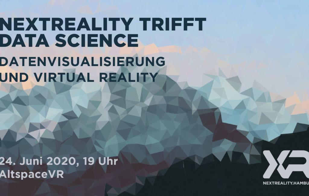 nextReality trifft Data Science – Datenvisualisierung und VR