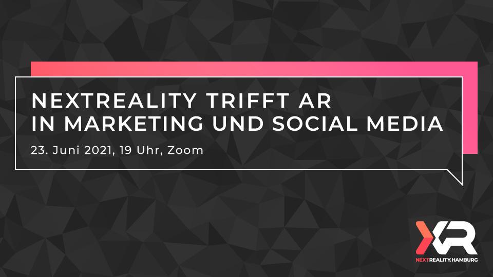 nextReality trifft AR in Marketing und Social Media
