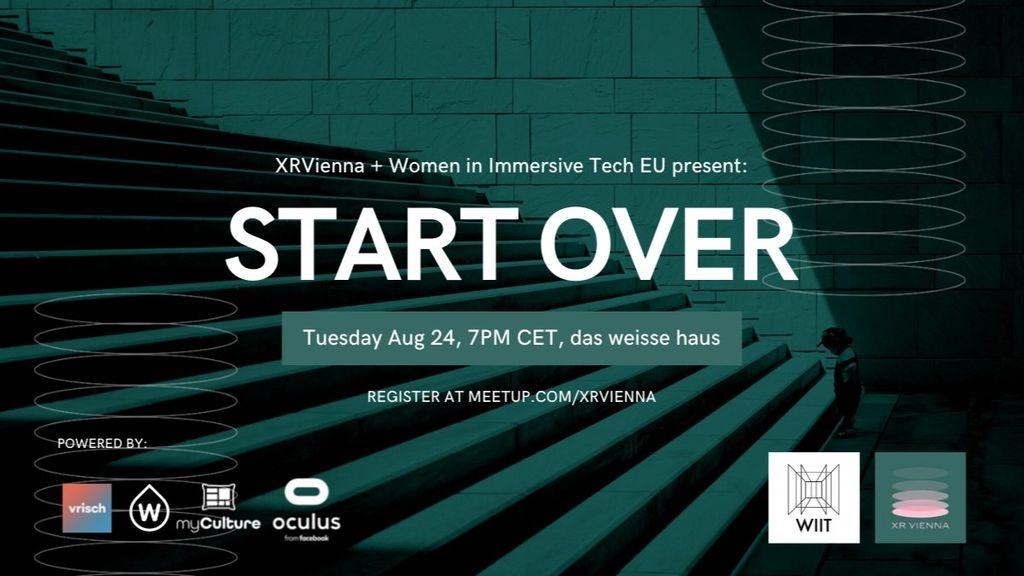 Start Over: An XRVienna + Women in Immersive Tech EU Meetup